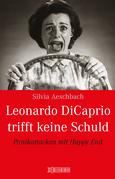 Leonardo Di Caprio trifft keine Schuld