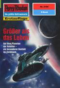 Perry Rhodan 2154: Größer als das Leben (Heftroman)