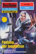 Perry Rhodan 2150: Festung der Inquisition (Heftroman)
