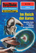 Perry Rhodan 2142: Im Reich der Aarus (Heftroman)