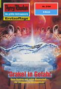 Perry Rhodan 2184: Orakel in Gefahr (Heftroman)