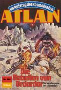 Atlan 686: Die Rebellen von Ordardor (Heftroman)