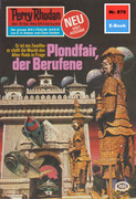 Perry Rhodan 870: Plondfair, der Berufene (Heftroman)