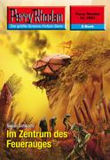 Perry Rhodan 2563: Im Zentrum des Feuerauges (Heftroman)