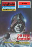 Perry Rhodan 2186: Der neue Souverän (Heftroman)