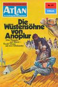 Atlan 57: Die Wüstensöhne von Anoplur (Heftroman)