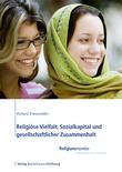 Religiöse Vielfalt, Sozialkapital und gesellschaftlicher Zusammenhalt