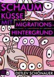 Schaumküsse mit Migrationshintergrund