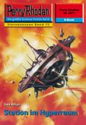 Perry Rhodan 2271: Station im Hyperraum (Heftroman)