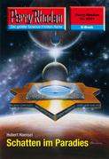 Perry Rhodan 2511: Schatten im Paradies (Heftroman)