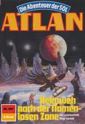 Atlan 667: Heimweh nach der Namenlosen Zone (Heftroman)
