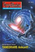 Perry Rhodan 2641: TANEDRARS Ankunft (Heftroman)