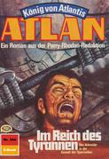 Atlan 344: Im Reich des Tyrannen (Heftroman)