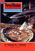 Perry Rhodan 177: Der Untergang des 2. Imperiums (Heftroman)