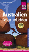 Australien - Reisen und Jobben: mit dem Working Holiday Visum