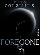 Foregone Band 5: Jagd