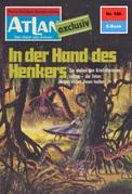 Atlan 180: In der Hand des Henkers (Heftroman)