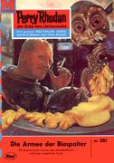Perry Rhodan 251: Die Armee der Biospalter (Heftroman)