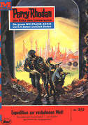 Perry Rhodan 372: Expedition zur verbotenen Welt (Heftroman)