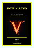 Signé, Vulcain