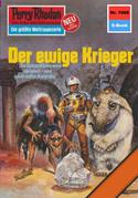 Perry Rhodan 1088: Der ewige Krieger (Heftroman)
