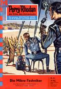 Perry Rhodan 63: Die Mikro-Techniker (Heftroman)