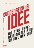 Roddenberrys Idee