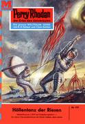 Perry Rhodan 197: Höllentanz der Riesen (Heftroman)