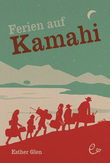 Ferien auf Kamahi