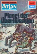 Atlan 67: Planet der Überflüssigen (Heftroman)