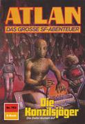 Atlan 753: Die Konzilsjäger (Heftroman)