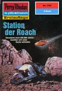 Perry Rhodan 1797: Station der Roach (Heftroman)