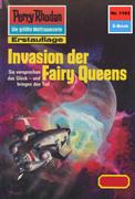 Perry Rhodan 1163: Invasion der Fairy Queens (Heftroman)