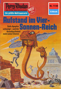 Perry Rhodan 1130: Aufstand im Vier-Sonnen-Reich (Heftroman)