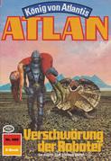 Atlan 489: Verschwörung der Roboter (Heftroman)