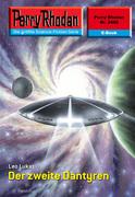 Perry Rhodan 2458: Der zweite Dantyren (Heftroman)