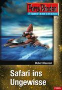 Planetenroman 8: Safari ins Ungewisse