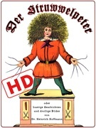 Der Struwwelpeter oder lustige Geschichten und drollige Bilder (HD)