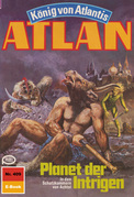 Atlan 409: Planet der Intrigen (Heftroman)