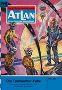 Atlan 15: Die Transmitterfalle