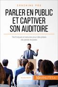Parler en public et captiver son auditoire