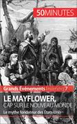 Le Mayflower, cap sur le Nouveau Monde