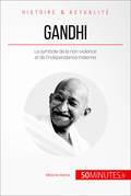 Gandhi et la force de la non-violence