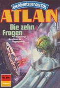 Atlan 646: Die zehn Fragen (Heftroman)