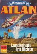 Atlan 561: Landschaft im Nichts (Heftroman)