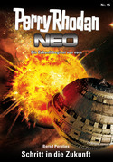 Perry Rhodan Neo 15: Schritt in die Zukunft