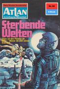 Atlan 80: Sterbende Welten (Heftroman)
