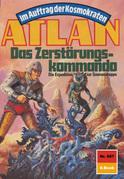 Atlan 687: Das Zerstörungskommando (Heftroman)