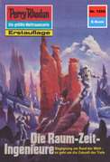 Perry Rhodan 1250: Die Raum-Zeit-Ingenieure (Heftroman)