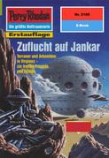 Perry Rhodan 2105: Zuflucht auf Jankar (Heftroman)